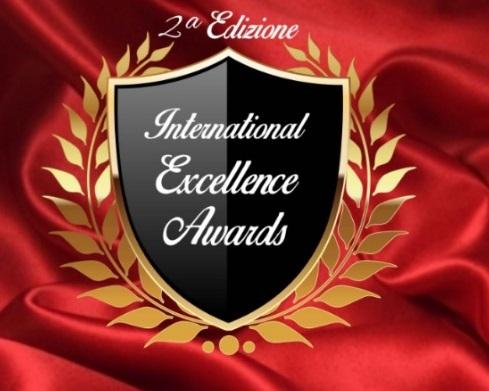 INTERNATIONAL EXCELLENCE AWARDS - Seconda edizione