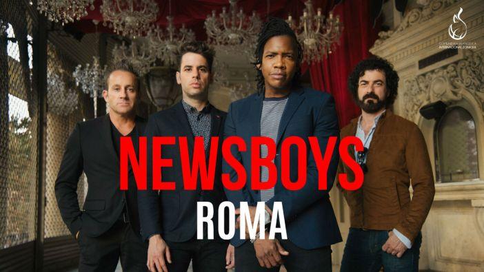 ROMA UNICA TAPPA ITALIANA PER I NEWSBOYS
