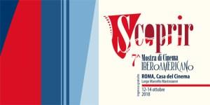 SCOPRIR, a Roma la mostra del cinema iberoamericano