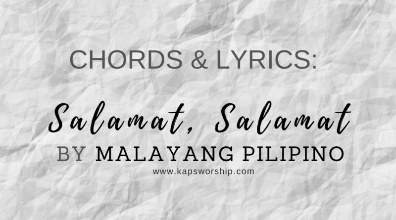 chords and lyrics for salamat salamat by malayang pilipino music