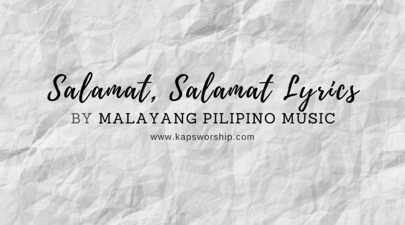salamat salamat lyrics by malayang pilipino music