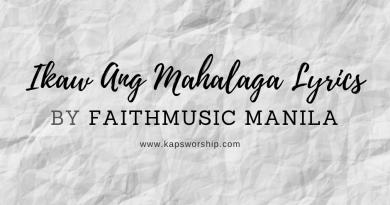 ikaw ang mahalaga lyrics by faithmusic manila