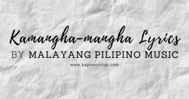 kamangha-mangha lyrics by malayang pilipino