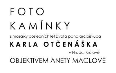 Foto kamínky – objektivem Anety Maclové