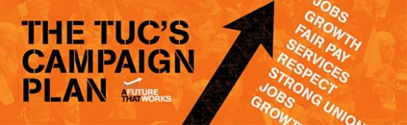 TUC campaign plan 2013