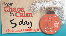 From Chaos to Calm - Let it Go