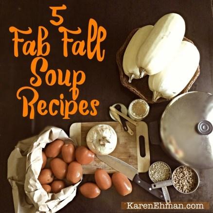 5 Essential Soup recipes for this fall at KarenEhman.com!
