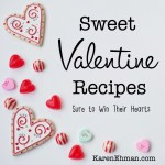 Sweet Valentine Recipes sure to win their hearts at karenehman.com.