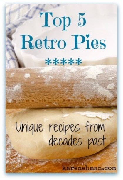 Want an easy & delicious pie to make in honor of National Pie Day? My top 5 retro pies from my favorite vintage cookbooks from decades past
