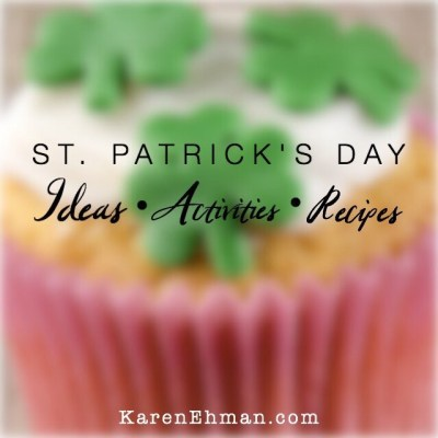 St. Patrick's Day Ideas, Activities, and Recipes for your family at karenehman.com.