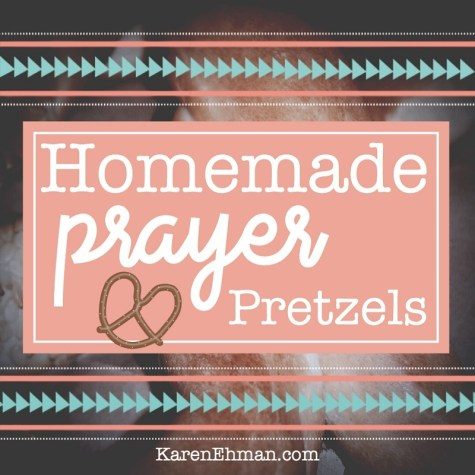 Prayer Pretzels at KarenEhman.com