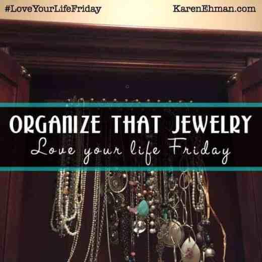 Organize your jewelry! #LoveYourLifeFriday at karenehman.com