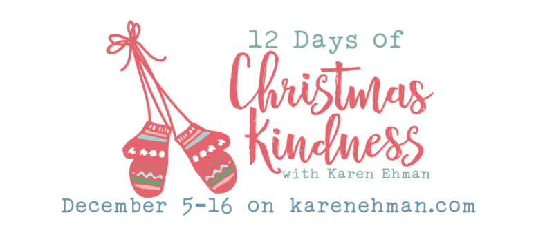 12 Days of Christmas Kindness with Karen Ehman
