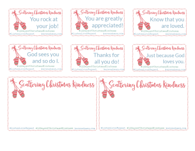 Scatter Christmas Kindness with Karen Ehman - FREE printable cards at karenehman.com