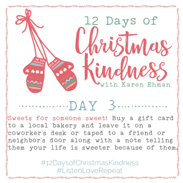 12 Days of Christmas Kindness – Day Three
