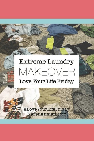 Extreme Laundry Makeover by Lindsey Feldpausch for Love Your Life Friday at karenehman.com. Tips, pictures, and know-how from a busy mom of 4.