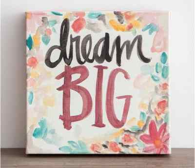 Dream Big Canvas at Dayspring by Sadie Robertson. 10 Gifts She'll Love at karenehman.com.