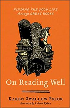 On Reading Well: Finding the Good Life through Great Books by Karen Swallow Prior. 1 of 5 books recommended by Karen Ehman for National Book Lovers Day.