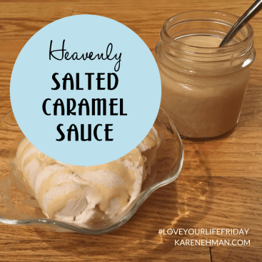 Heavenly Salted Caramel Sauce for #LoveYourLifeFriday