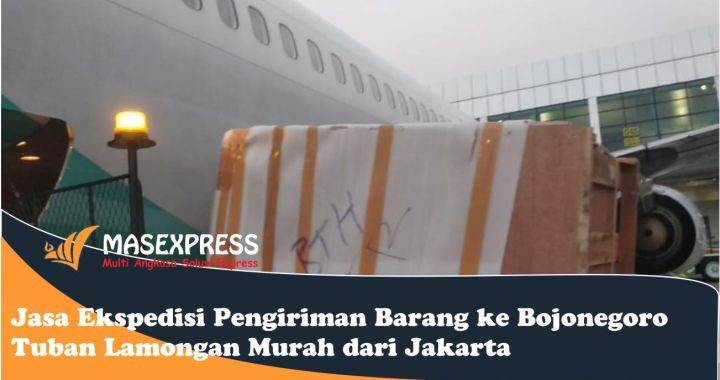 Jasa dan tarif cargo Bojonegoro Tuban Lamongan