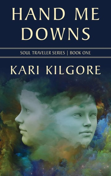 Hand Me Downs: Book One of the Soul Travelers Series