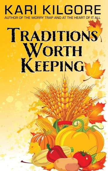 Traditions Worth Keeping