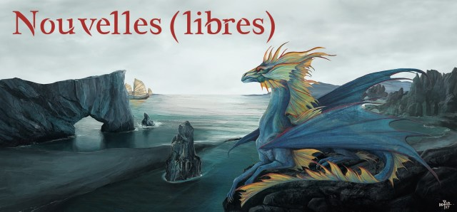"""Bannière de la catégorie """"nouvelles en accès libre"""". Dragon allongé un rocher, surplomblant un paysage cotier, texte """"Nouvelles (libres)"""" écrit dans le ciel."""