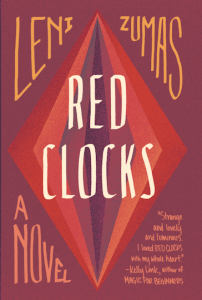 Red Clocks by Leni Zumas