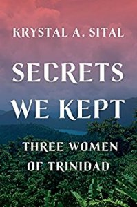 Secrets We Kept by Krystal Sital