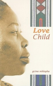 Love Child by Gcina Mhlophe
