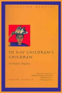 To My Children's Children by Sindiwe Magona