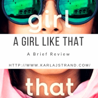A GIRL LIKE THAT by Tanaz Bhathena: A Brief Review