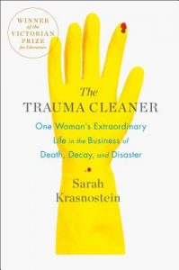 Trauma Cleaner by Sarah Krasnostein