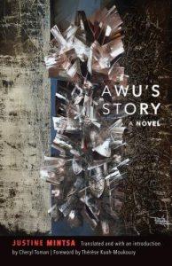 Awus Story by Justine Mintsa