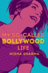 My So Called Bollywood Life by Nisha Sharma