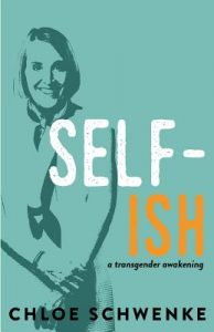 Self-Ish by Chloe Schwenke