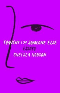 Tonight Im Someone Else by Chelsea Hodson