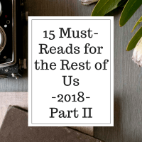 15 Must-Reads for the Rest of Us – 2018 – Part II