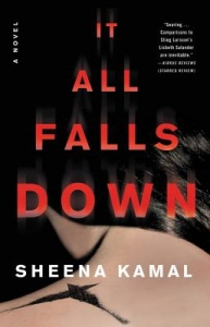 It All Falls Down by Sheena Kamal