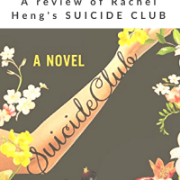 A Life Well Lived: A Review of Rachel Heng's SUICIDE CLUB