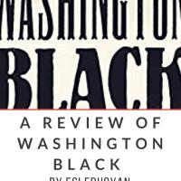 A Review of Esi Edugyan's WASHINGTON BLACK