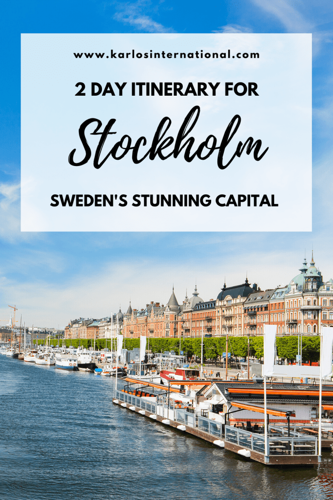 2 Days in Stockholm - Sweden's Stunning Capital City