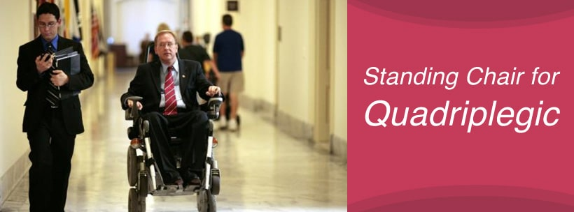 Standing Chair for Quadriplegic