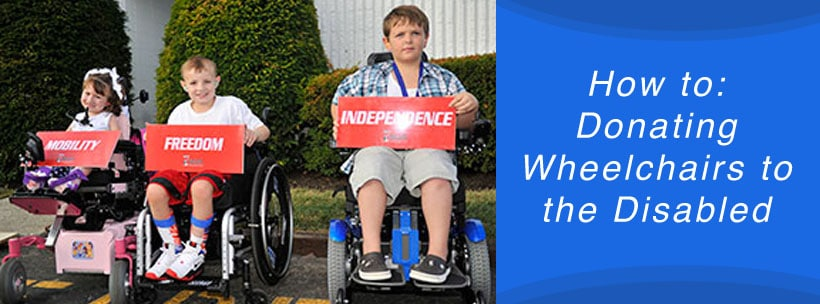 How to: Donating Wheelchairs to the Disabled