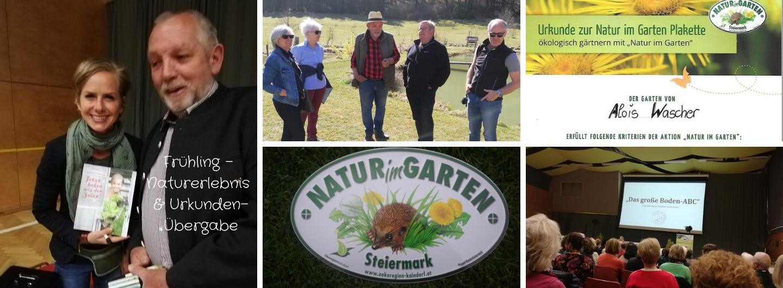 Frühling 2019 - 1. Naturerlebnis an der Teichanlage & Urkunden Übergabe zu NATUR im GARTEN Steiermark