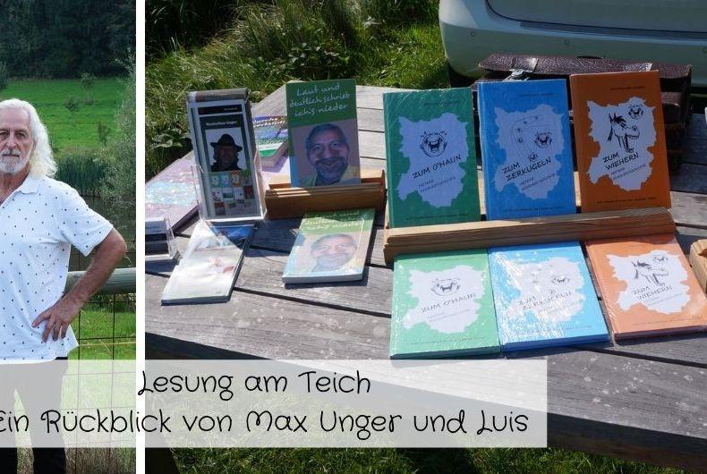 Lesung am Teich Ein Rückblick von Max Unger und Luis