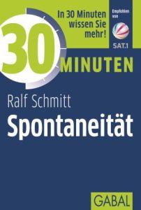 """Spontaneität"" von Ralf Schmitt, Gabal Verlag 2017"
