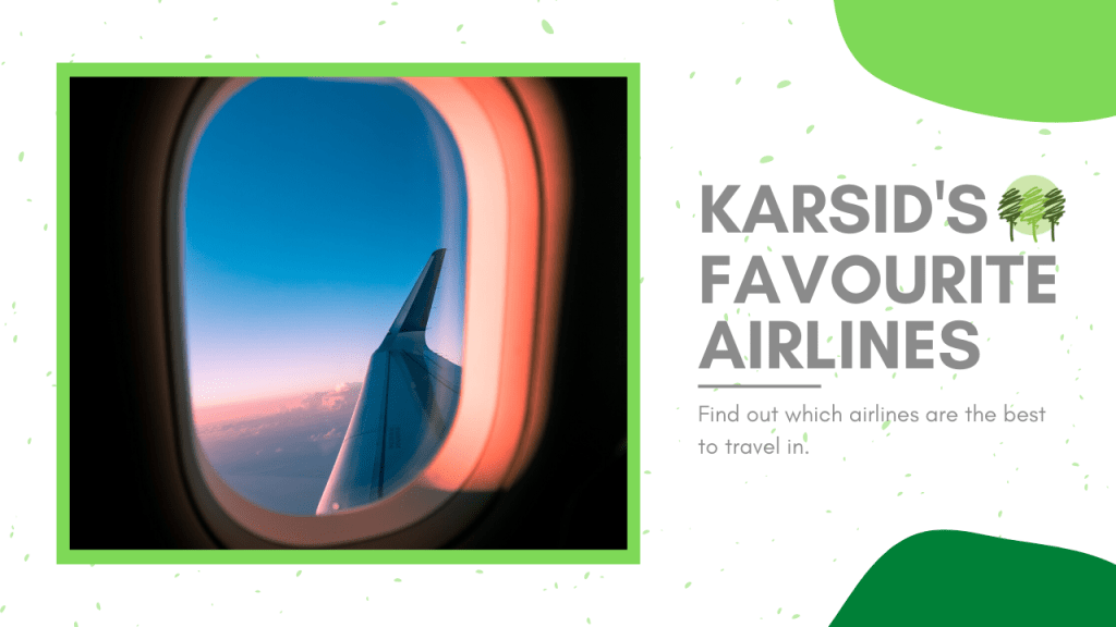 KARSID's Favourite Airlines