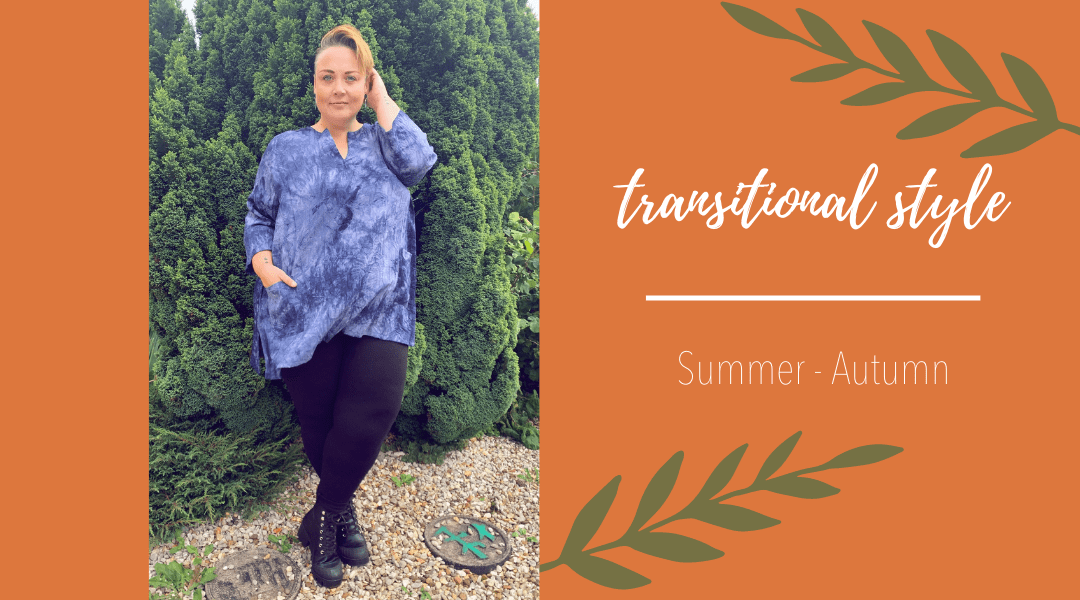 Transitional Dressing – Summer to Autumn