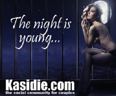 The night is young! Kasidie.com